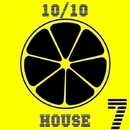 10/10 House, Vol. 7/Deep Drop Falls & Central Galactic & Candy Shop & Di.Stronz & Brian & Cream Sound & Breex & BurnFire & Brainart & sec0ndskin