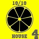 10/10 House, Vol. 4/Dave Silence & Uachik & Dj Solar Riskov & St. Acid & Jarve Koh & HUGEshift & Splash24 & Russell Cave & Karim Isma & Bingobash