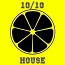 10/10 House/Eget Integra & Eraserlad & DJ Nikita Noskow & Cristian Agrillo & Deep Control & Dj Sanya Levin & DJ Dimaf & LifeStream & DJ Volya & Arthur Hils & FunJack