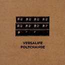Polychange/Versalife