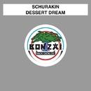 Dessert Dream/Schurakin