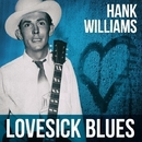 Lovesick Blues/Hank Williams