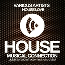 House Love/DJ Favorite & DJ Kharitonov & Going Crazy & Will Fast & Lykov & Superfreak & Hack Jack & Murrell