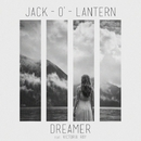 Dreamer (Feat. Victoria Ray)/Jack-o'-Lantern