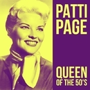Patti Page - Queen of the 50's/Patti Page