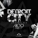 Detroit City - Single/Nico Aristy