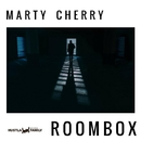 Roombox - Single/Marty Cherry