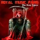 The Soul Taker/Royal Music Paris