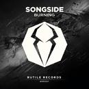 Burning - Single/Songside