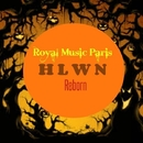 HLWN Reborn/Royal Music Paris