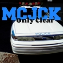 Only Clear - Single/MCJCK