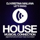 Let's Swag - Single/DJ Kristina Mailana
