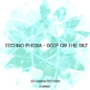 Deep On The Sky - Single/Techno Phobia