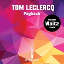 Payback/Tom Leclercq & Waitz