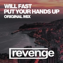 Put You Hands Up - Single/Will Fast