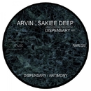 Dispensary/Sakiee Deep & Arvin