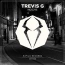 Noche - Single/Trevis G