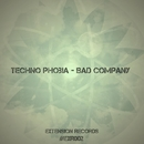 Bad Company - Single/Techno Phobia