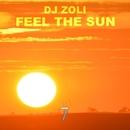 Feel The Sun - Single/DJ Zoli