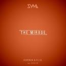 The Mirage/Seven24 & R.I.B. & Ilya Fly