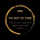 The Best Of SYMB/Denis Neve & Seven24 & R.I.B. & Soty & Frainbreeze & Cj RcM & TwoB Project & Ilya Fly & Fucking C@t Hero & Essonita & Alexander Dyomin & Tycoos & Ramiro Solli