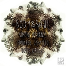 Body & Soul/Simone Venanzi & Eduardo Castillo & Boris Griggs