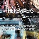 The Remixers/Di Chiara Brother's & Lorenzo Dada & Jay Haze & Der & Lorenzo & Der & No Artificial Colours & Death On The Balcony & Wareika & Daria
