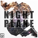 Space Out West/Night Plane