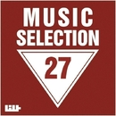 Music Selection, Vol. 27/Royal Music Paris & Nightloverz & Pasha Line & MCJCK & Orizon & Sergeigray & mr. Angel boy & Sati Nights & Kalinskiy