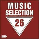 Music Selection, Vol. 26/DJ Pavel Slim & Royal Music Paris & Dino Sor & Dj Mojito & Dj Skan & Dj Solar Riskov & Dj Kolya Rash & Cream Sound & DJ GranD DefencE