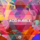 Acid Bubble/Sesto Sento vs Off Limits