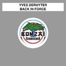 Back In Force/Yves Deruyter
