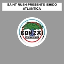 Atlantica/Saint Rush presents Ishido