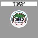 Rupture/Kopi Luwak