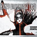 Memo/Raised Emotionally Dead