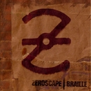 Braille/Zeroscape