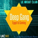 Egypt Is Coming - Single/Deep Gang