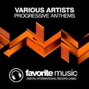 Progressive Anthems/DJ Favorite & Drop Killers & Paula P'Cay & Nikki Renee & Theory & Will Fast & Pumping Guys & Max Bolotov & Mars3ll & Incognet & Mainstream Bitch & Niela Rocks & Kristina Mailana & Jamie Sparks & BK Duke & Anbargo & Murrell & Steve Montana & Incognet Remix