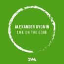 Life On The Edge - Single/Alexander Dyomin