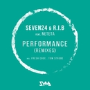 Performance (Remixes)/Seven24 & R.I.B. & Tom Strobe & Fresh Code