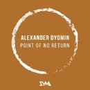 Point Of No Return - Single/Alexander Dyomin