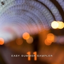 Easy Summer Sampler 11/Alex FreeL & Max van Ray & V-Sta & Qkj & TenSuns & Break'Point & Baffle & Andrey Zaykin & K-SpringZ