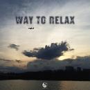 Way To Relax/Dj Rostej