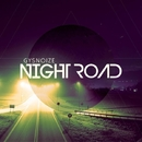 Night Road/GYSNOIZE