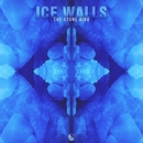 Ice Walls - Single/The Stone Bird & Kiwi