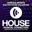 Electro House (Volume 002)/DJ Favorite & Will Fast & Pumping Guys & DJ Lykov & Lykov & Anbargo & Neven & DJ Swaggy