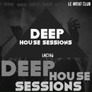 Deep House Sessions/Various artists & Royal Music Paris & Deep Gang & David Martinez & Abraham & Joey Blanco