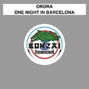 One Night in Barcelona/Orora