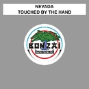 Touched By The Hand/Nevada