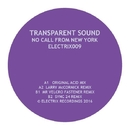 No Call from New York/Transparent Sound